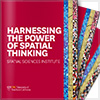 Harnessing the Power of Spatial Thinking